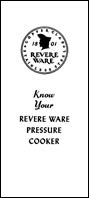 Know your Revere pressure cooker